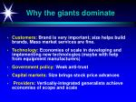 why the giants dominate