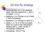 on the fly strategy
