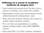 pathways to a career in academic medicine surgery etc