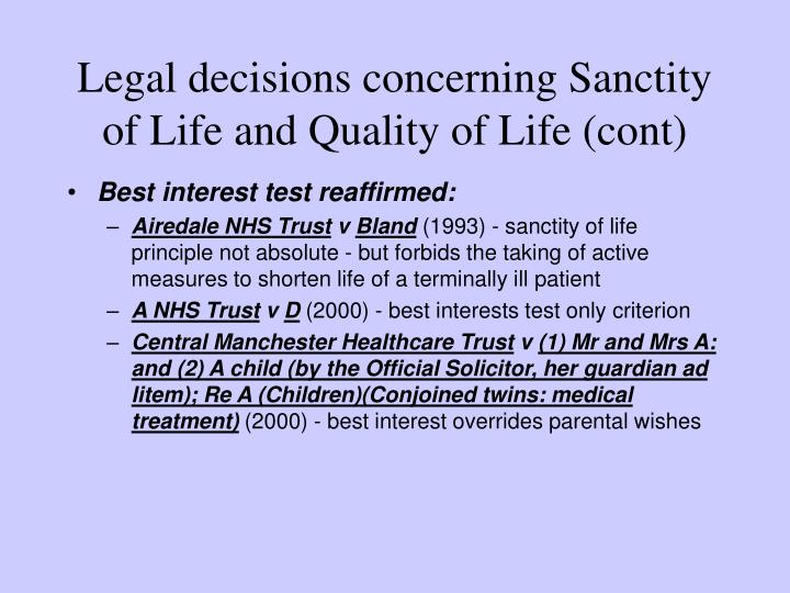 Legal decisions concerning Sanctity of Life and Quality of Life (cont)