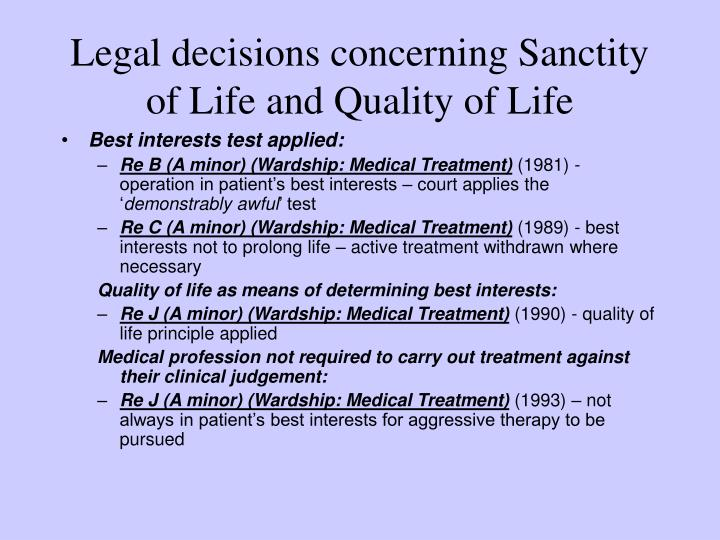Legal decisions concerning Sanctity of Life and Quality of Life