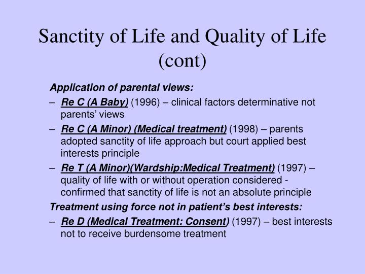 Sanctity of Life and Quality of Life (cont)