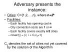 adversary presents the instance