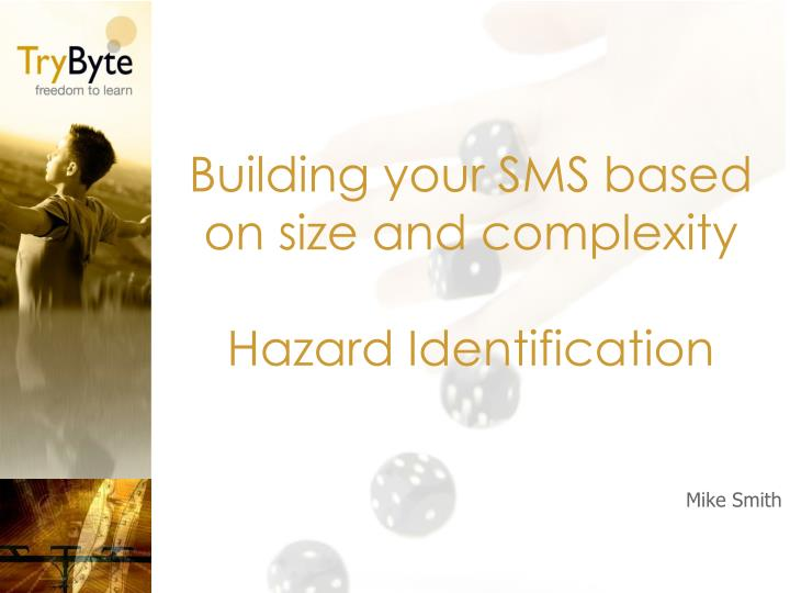 building your sms based on size and complexity hazard identification n.