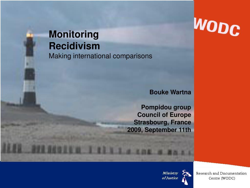 monitoring recidivism making international comparisons l.