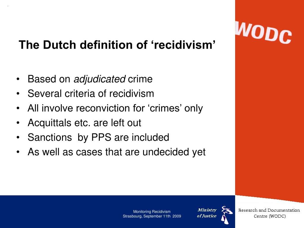 The Dutch definition of 'recidivism'
