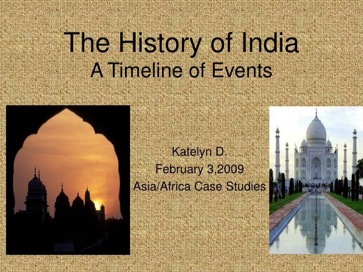 the history of india a timeline of events n.