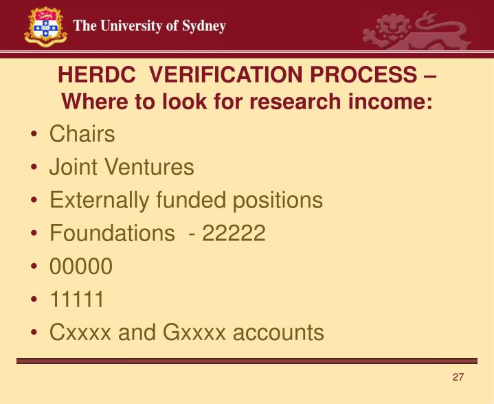 HERDC  VERIFICATION PROCESS – Where to look for research income: