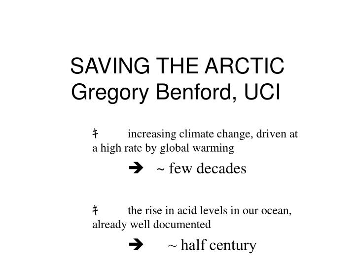 saving the arctic gregory benford uci n.
