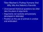 tibor machan s putting humans first why we are nature s favorite3