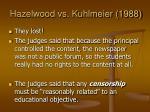 hazelwood vs kuhlmeier 19884