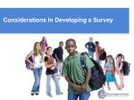 considerations in developing a survey