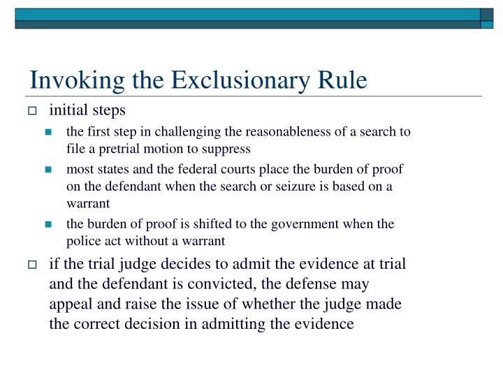 Invoking the Exclusionary Rule