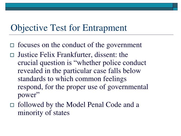 Objective Test for Entrapment