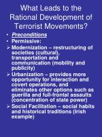 what leads to the rational development of terrorist movements