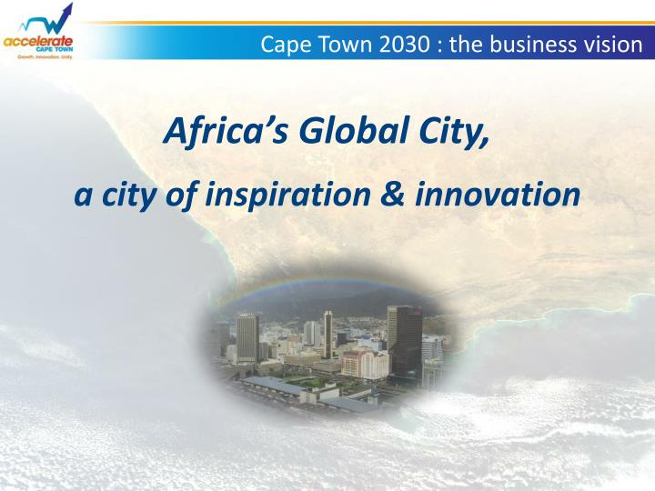 cape town 2030 the business vision n.
