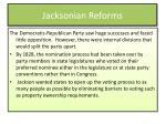jacksonian reforms