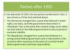 parties after 1932