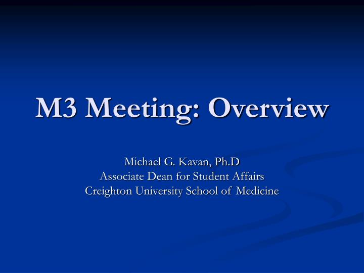 m3 meeting overview n.