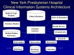 new york presbyterian hospital clinical information systems architecture