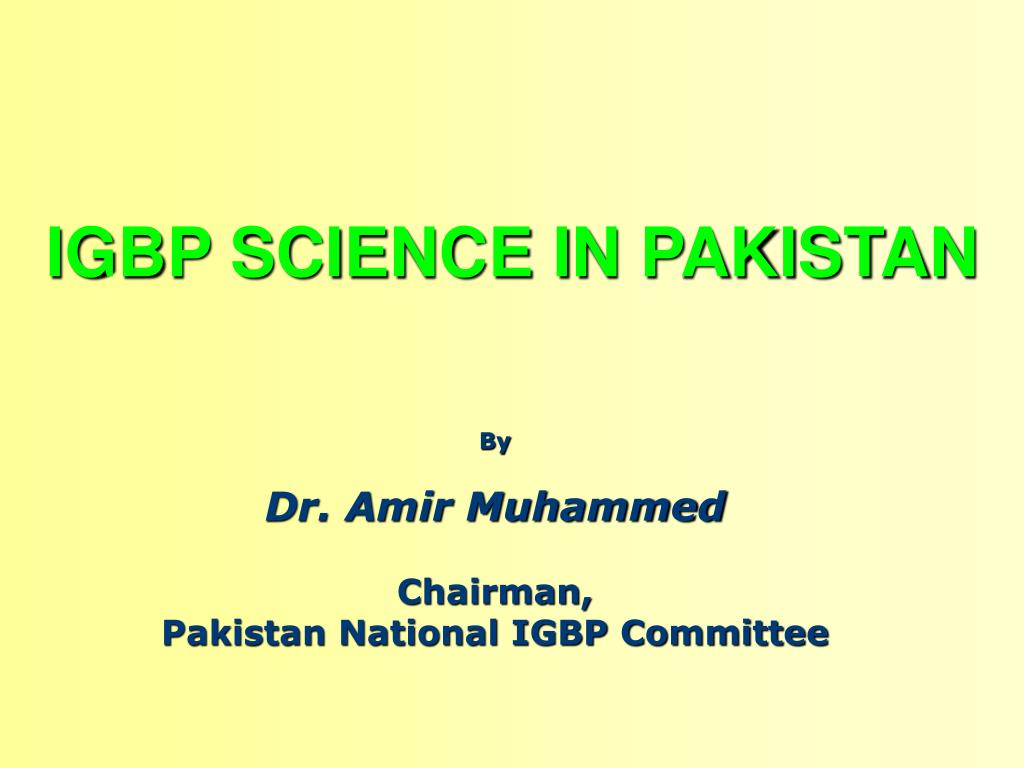 igbp science in pakistan l.