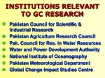 institutions relevant to gc research