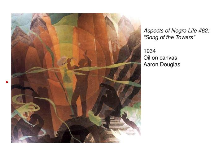 """Aspects of Negro Life #62: """"Song of the Towers"""""""
