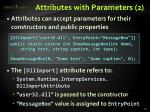 attributes with parameters 2