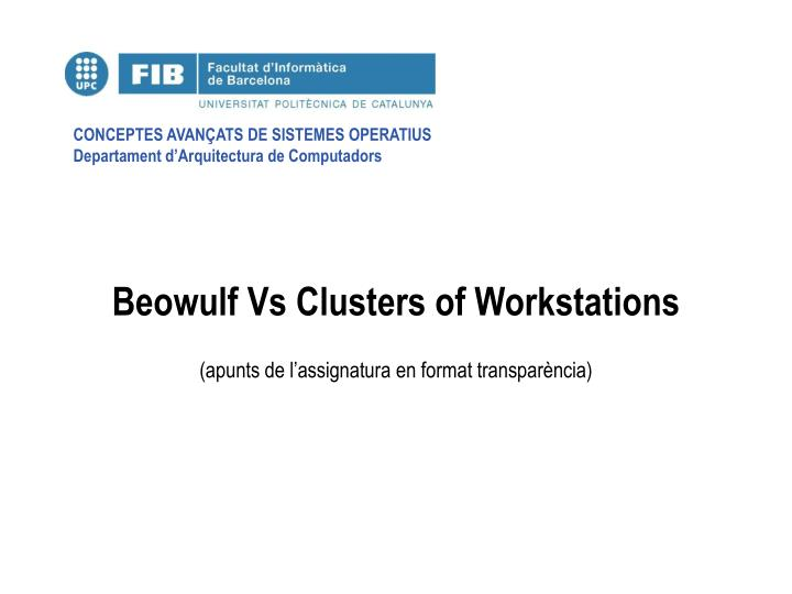 beowulf vs clusters of workstations n.