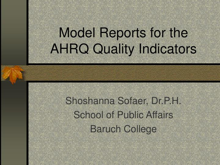 model reports for the ahrq quality indicators n.