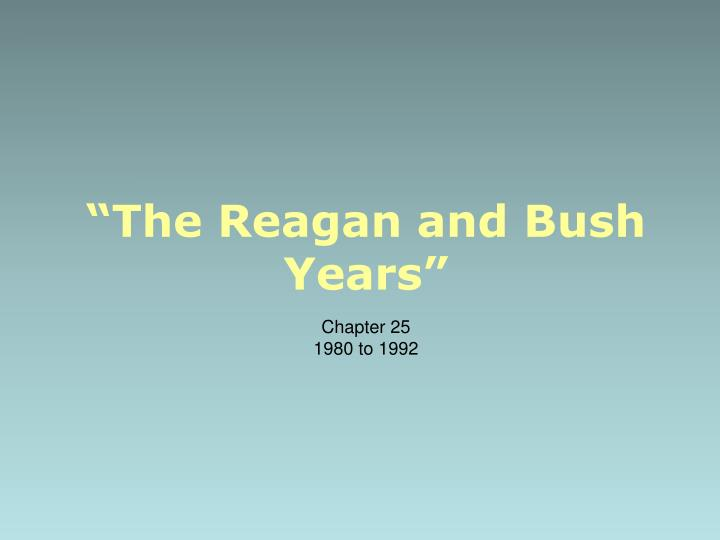 the reagan and bush years n.
