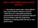 does a school official need a search warrant
