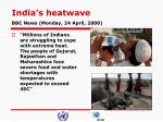 india s heatwave bbc news monday 24 april 2000