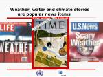 weather water and climate stories are popular news items