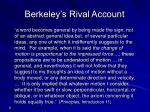 berkeley s rival account