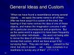 general ideas and custom