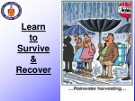 learn to survive recover