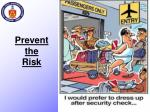 prevent the risk