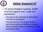 safety keypoint 7