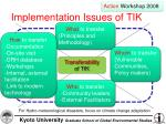 implementation issues of tik