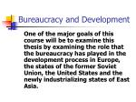 bureaucracy and development