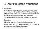grasp protected variations