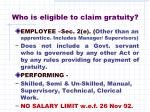 who is eligible to claim gratuity