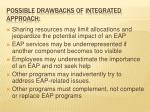 possible drawbacks of integrated approach
