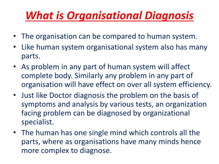 What is organisational diagnosis