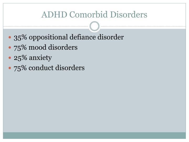 ADHD Comorbid Disorders
