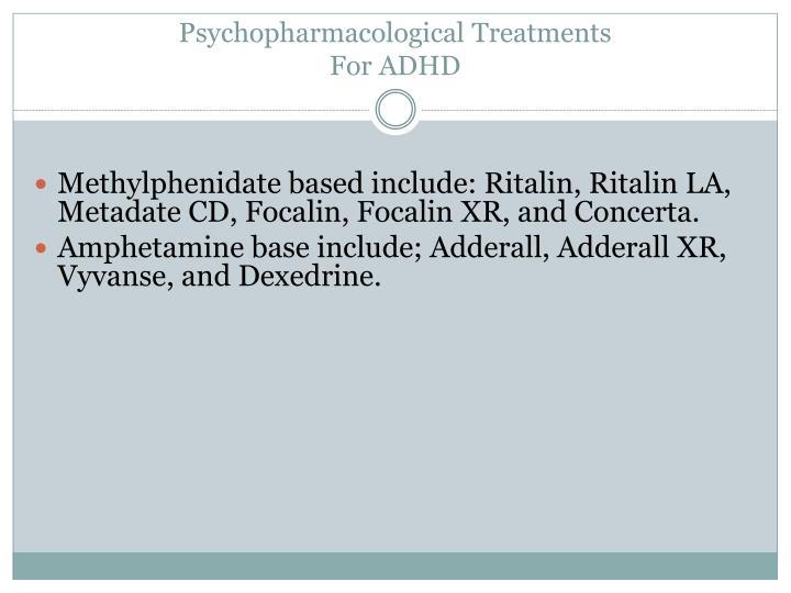 Psychopharmacological Treatments