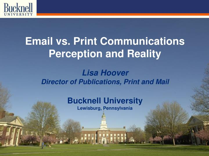 email vs print communications perception and reality n.