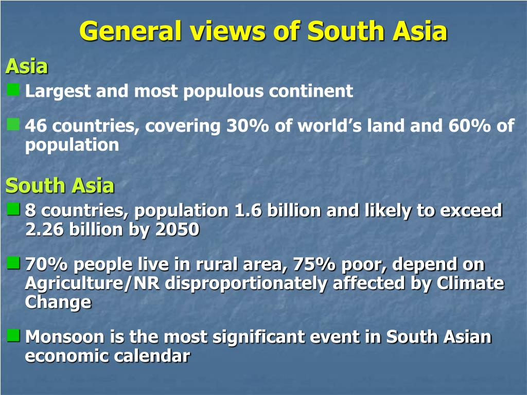 General views of South Asia