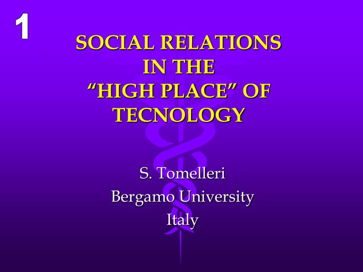 social relations in the high place of tecnology n.